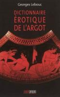Dictionnaire érotique de l'argot, Georges Lebouc