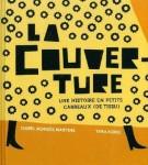 La couverture, une histoire en petits carreaux (de tissu), Isabel Minhos Martins et Yara Kono