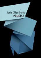 Polices ! Sonia Chiambretto