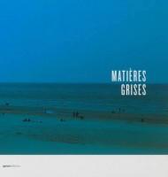 Matières grises, Michel Joiret, Thomas Joiret, Romain Mallet