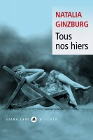 Tous nos hiers, Natalia Ginzburg (par Philippe Leuckx)