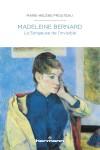 Madeleine Bernard, La Songeuse de l'invisible, Marie-Hélène Prouteau (par Philippe Leuckx)