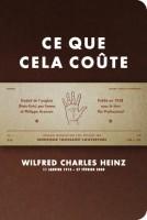 Ce que cela coûte, Wilfred Charles Heinz (par Léon-Marc Levy)