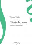 L'Histoire d'un roman, Thomas Wolfe (par Léon-Marc Levy)