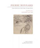 Pierre Bonnard, Au fil des jours, Agendas 1927-1946, Céline Chicha-Castex, Alain Lévêque, Véronique Serrano (par Philippe Chauché)