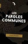 Les Paroles Communes, Lancelot Roumier (par Patryck Froissart)