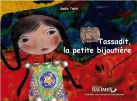 Tassadit, la petite potière et Tassadit, la petite bijoutière, Sadia Tabti