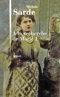 A la recherche de Marie J., Michèle Sarde (par Sandrine Ferron-Veillard)