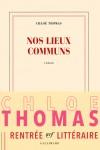 Nos lieux communs, Chloé Thomas