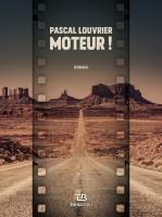 Moteur ! Pascal Louvrier (Tohubohu) - Ph. Chauché