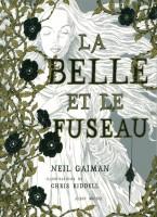 La Belle et le Fuseau, Neil Gaiman