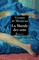 La Morale des sens, Vicomte de Mirabeau (par Patryck Froissart)