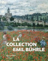 La Collection Emil Bührle (par Yasmina Mahdi)