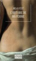 L'histoire de ma femme, Milan Füst