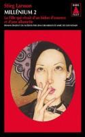 Millenium 2. La fille qui rêvait d'un bidon d'essence et d'une allumette, Stieg Larsson