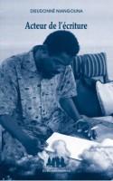 Acteur de l'écriture, Dieudonné Niangouna