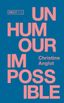 Un humour impossible, Christine Anglot