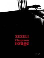 D'Images et de bulles (19) Chaperon rouge, Zezelj