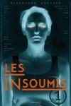 Les Insoumis, tome 1, Alexandra Bracken
