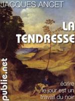La tendresse, Jacques Ancet