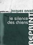 Le silence des chiens, Jacques Ancet