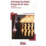 Anthologie du théâtre français du XXème siècle, Cécile Backès et Henri Scépi