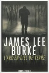 L'arc-en-ciel de verre, James Lee Burke