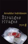 Etranges Rivages, Arnaldur Indridason