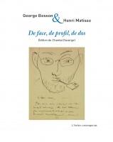 De face, de profil, de dos, George Besson, Henri Matisse