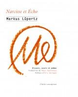 Narcisse et Écho, Markus Lüpertz (par Didier Ayres)