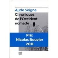 Chroniques de l'occident nomade, Aude Seigne
