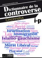 Dictionnaire de la controverse, Cincinnatus, numéro 2, par Michel Host