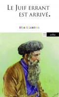 Le Juif errant est arrivé, Albert Londres