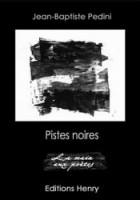 Pistes noires, Jean-Baptiste Pedini