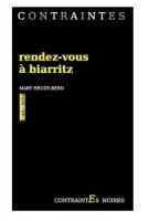 Rendez-vous à Biarritz, Mary Heuze-Bern