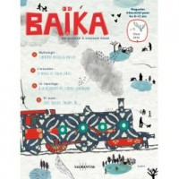 Baïka, Du voyage à chaque page