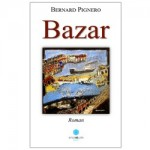 Bazar, Bernard Pignero
