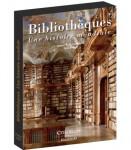Bibliothèques. Une histoire mondiale, Citadelles & Mazenod