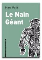 Le nain géant, Marc Petit