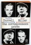Une correspondance privée, Lawrence Durrell, Henry Miller (par Cyrille Godefroy)