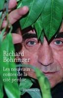 Les nouveaux contes de la cité perdue, Richard Bohringer