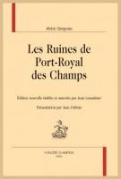 Les Ruines de Port-Royal des Champs, Abbé Henri Grégoire (par Gilles Banderier)