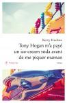 Tony Hogan m'a payé un ice-cream avant de me piquer maman, Kerry Hudson