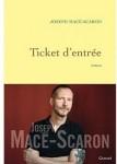Ticket d'entrée, Joseph Macé-Scaron