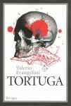Tortuga, Valerio Evangelisti