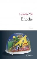 Brioche, Caroline Vié