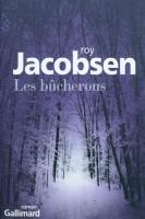 Les Bûcherons, Roy Jacobsen (par Yann Suty)