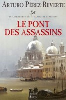 Le pont des assassins, Arturo Perez-Reverte
