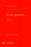 Écrits guerriers, 1914-1915, Remy de Gourmont (par Gilles Banderier)
