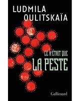 Ce n'était que la peste, Ludmila Oulitskaïa (par Gilles Banderier)